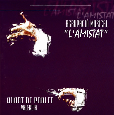 "Agrupación Musical ""L´Amistat"" de Quart de Poblet"