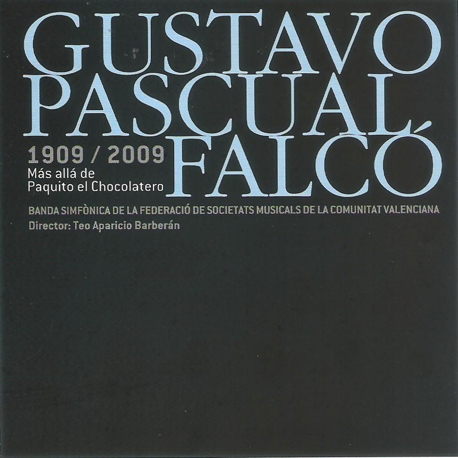 GUSTAVO PASCUAL – Más allá de Paquito el Chocolatero